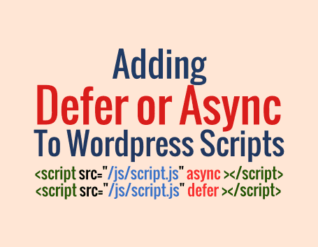 Tutorial to Add Defer and Async Attributes to Render