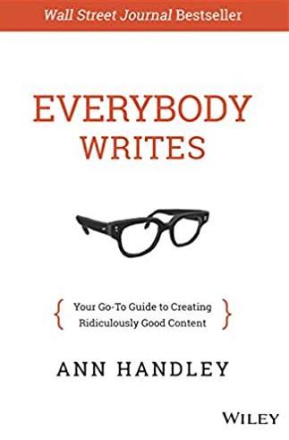 Everybody Writes - Ann Handley
